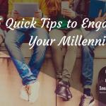 Engaging Millennials