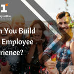 How Can You Build a Better Employee Experience?