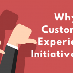 why-customer-experience-initiatives-fail