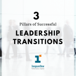 3 Pillars of Successful Leadership Transitions