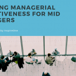 Building Managerial Effectiveness for Mid Managers