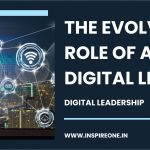 The Evolving Role of a Digital Leader