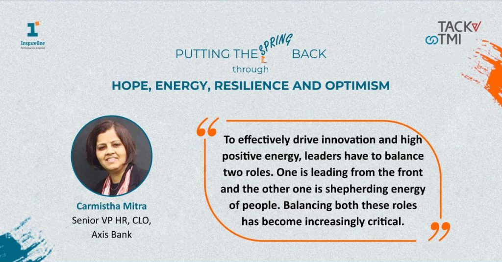 Quote said by the CHRO of Axis Bank Carmistha Mitra